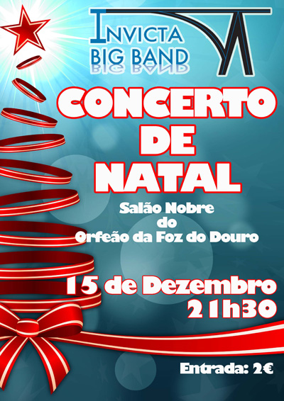 Concerto de Natal - Invicta Big Band - Orquestra Ligeira da Cidade do Porto